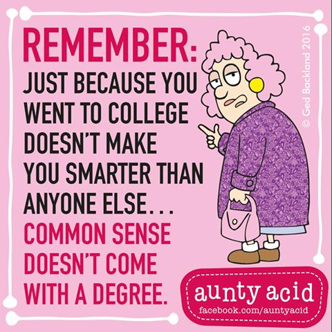 Common Sense Doesn T Come With A Degree Insult Humor
