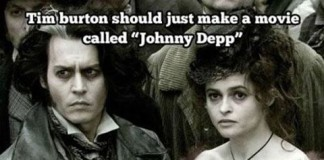 "Tim Burton Should Just Make A Movie Called ""Johnny Depp"""